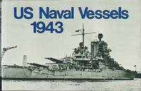 US Naval Vessels 1943 by ??? - 1st Edition - 1986 - from Dereks Transport Books and Biblio.com