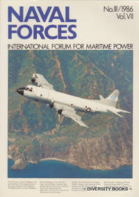 NAVAL FORCES : International Forum for Maritime Power. No. III/1986. Vol. VII