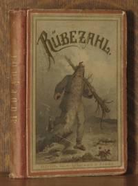RUBEZHAL, NEUE SAMMLUNG DER SCHONSTEN SAGEN UND MARCHEN VON DEM BERGGEISTE IM RIESENBIRGE
