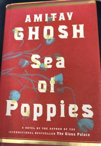 image of Sea of Poppies: A Novel (The Ibis Trilogy)