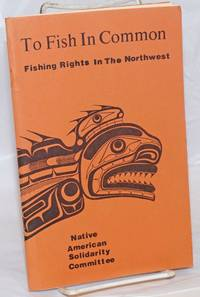 To fish in common: fishing rights in the northwest
