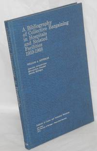 image of A bibliography of collective bargaining in hospitals and related facilities, 1959-1968