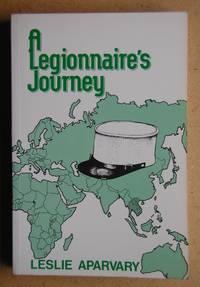 A Legionnaire's Journey.