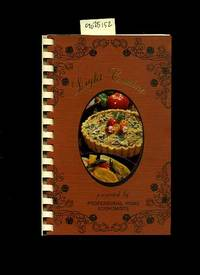 Light Cuisine : Cook Light Eat Right [A Cookbook / Recipe Collection / Compilation of Fresh...