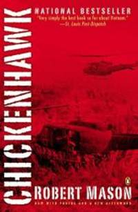 Chickenhawk by Robert Mason - Paperback - 2005-05-03 - from Books Express and Biblio.co.uk