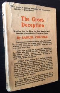 The Great Deception: Bringing into the Light the Real Meaning and Mandate of the Harding Vote as to Peace