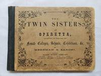 Operetta with 6 Women's Parts is adapted to the use of Female Colleges, in 1888