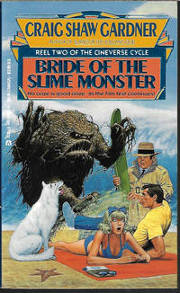 BRIDE OF THE SLIME MONSTER: Reel Two of the Cineverse Cycle