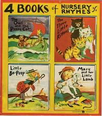 4 BOOKS OF NURSERY RHYMES