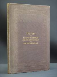 The Epistles of St. Paul: In the Original Greek, Arranged in Chronological Order