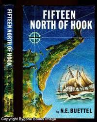 FIFTEEN NORTH OF HOOK