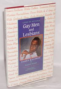 James Baldwin (Lives of Notable Gay Men and Lesbians)