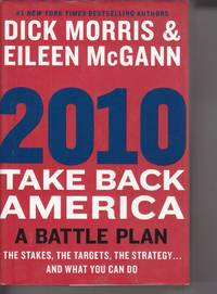 image of 2010 Take Back America: a Battle Plan The Stakes, the Targets, the  Strategy and What You Can Do