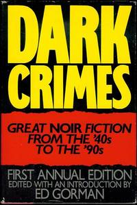 Dark Crimes by  Ed (Edited with an Introduction by) Gorman - Hardcover - Signed - 1991 - from Bookmarc's and Biblio.com