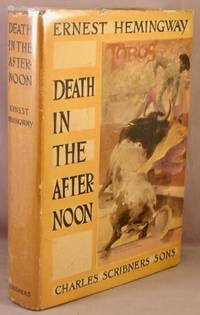 Death In The Afternoon By Hemingway Ernest 391932
