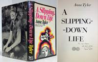 A SLIPPING DOWN LIFE (AUTHOR INSCRIBED )