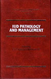 Progress in Contraceptive Delivery Systems Volume III - IUD Pathology and Management