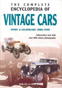 The Complete Encyclopedia of Vintage Cars - Sport & Salonn Cars 1886 - 1940, Informative Text with over 750 Colour Photographs
