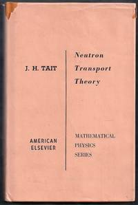 An Introduction to Neutron Transport Theory. Mathematical Physics Series