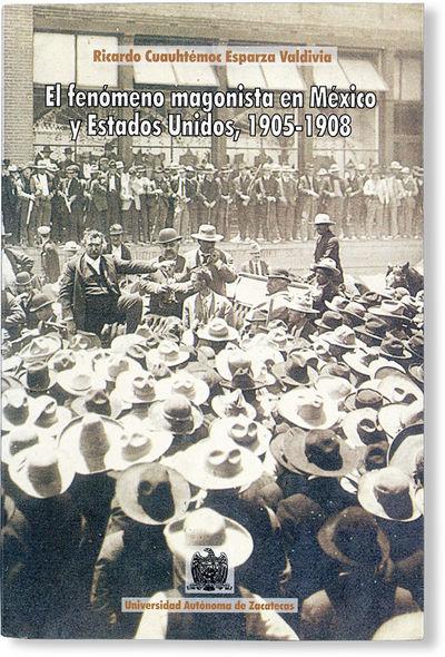 Zacatecas: Centro de Investigaciones Históricas, Universidad Autónoma de Zacatecas, 2000. First Ed...