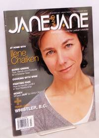 Jane and Jane: sophisticated living for lesbian lifestyles; vol. 2, #6, Mar/April 2008; At home with Ilene Chaiken