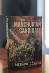The Manchurian Candidate. by CONDON, RICHARD - [1959]