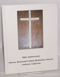 image of The Downs Memorial Family Album 1998 (cover title: 50th Anniversary Downs Memorial United Methodist Church, Oakland, California