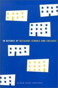 In Defence of Religious Schools and Colleges