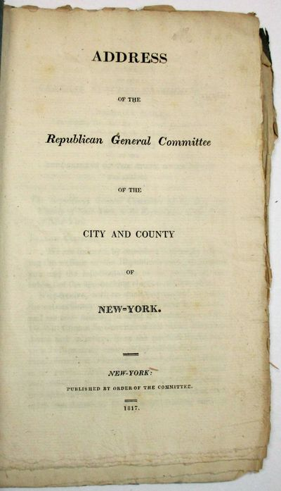 New York: Published by Order of the Committee, 1817. Contemporary plain grey-blue wrappers, stitched...