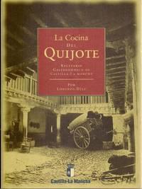 La Cocina Del Quijote/ Quijote Cooking