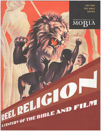 Reel Religion: A Century of the Bible and Film (Art and the Bible Series)
