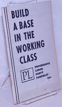 image of Build a base in the working class