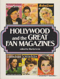 HOLLYWOOD AND THE GREAT FAN MAGAZINES