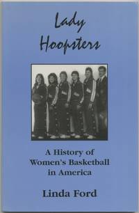 image of Lady Hoopsters: A History of Women's Basketball in America