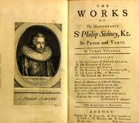 The works of the Honourable Sr. Philip Sidney