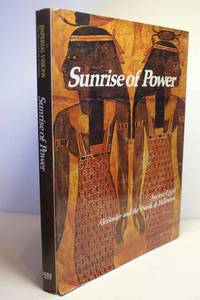 image of Sunrise of Power Ancient Egypt, Alexander and the World of Hellenism