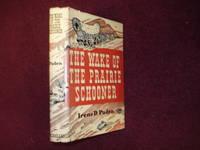The Wake of the Prairie Schooner