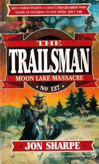 Moon Lake Massacre (The Trailsman #137)