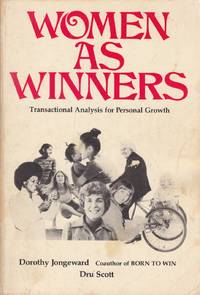 Women As Winners; Transactional Analysis for Personal Growth