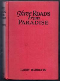 Three Roads from Paradise