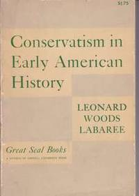Conservatism in Early American History (Great Seal Books)