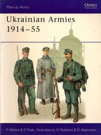 Men-At-Arms No.412: Ukrainian Armies 1914-55