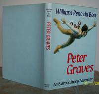 PETER GRAVES  An Extraordinary Adventure. by  William. Written and illustrated by Pene du Bois.: PENE DU BOIS - First Edition - from Roger Middleton (SKU: 34168)