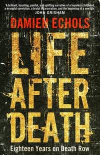 image of Life After Death: Eighteen Years on Death Row
