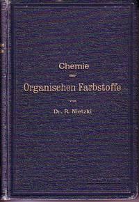 Chemie Der Organischen Farbstoffe.  Funfte, Umgearbeitete Auflage