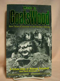 MADE IN GOATSWOOD; A CELEBRATION OF RAMSEY CAMPBELL