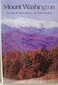 Mount Washington:  A Guide and Short History