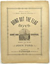 [SHEET MUSIC] BRING OUT THE FLAG BOYS.  SONG AND CHORUS