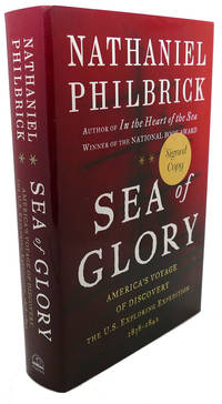 image of SEA OF GLORY SIGNED America's Voyage of Discovery, the U. S. Exploring  Expedition, 1838-1842