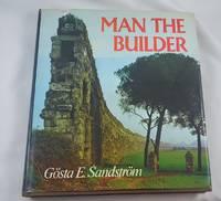 MAN THE BUILDER